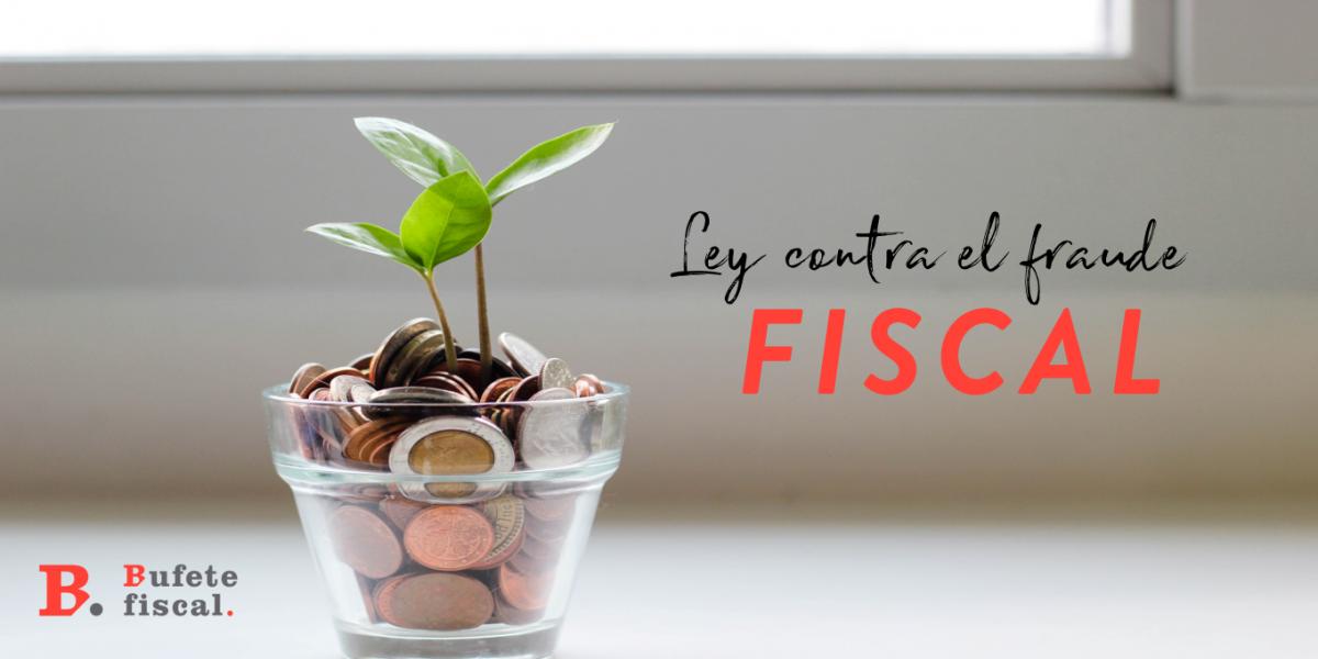 ley fraude fiscal
